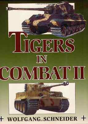 Tigers in Combat: v. 2 (Stackpole Military History): 2  - Paperback NEW Schneide