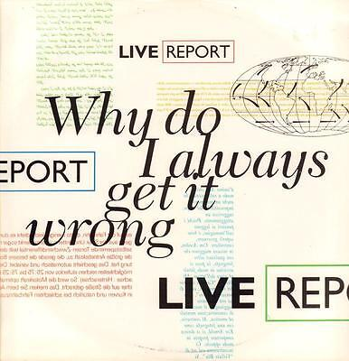 "Live Report(12"" Vinyl P/S)Why Do I Always Get It Wrong-Brouhaha-12 CUE -VG+/Ex"