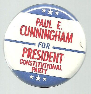 Paul E. Cunningham Constitutional Party 1976 Political Campaign Pin