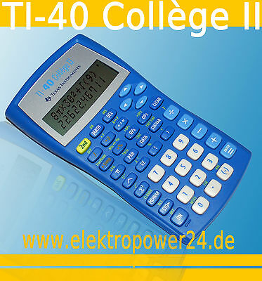 TEXAS INSTRUMENTS TI-40 Collège II CALCULATRICE/ORDINATEUR DE L'ECOLE /