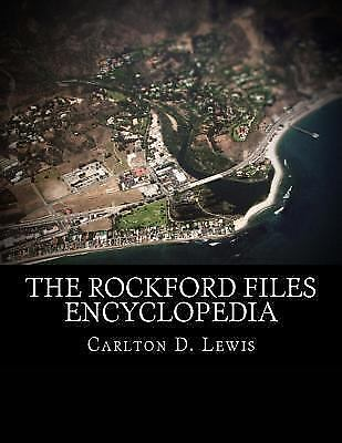The Rockford Files Encyclopedia by Carlton Lewis (2015, Paperback)