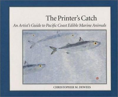 New, The Printer's Catch: An Artist's Guide to Pacific Coast Edible Marine Anima