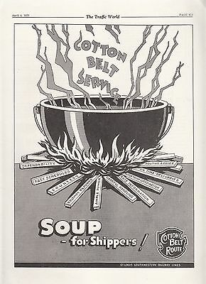 1931 Cotton Belt Route SSW Railway Ad: Soup for Shippers Cauldron Over Fire