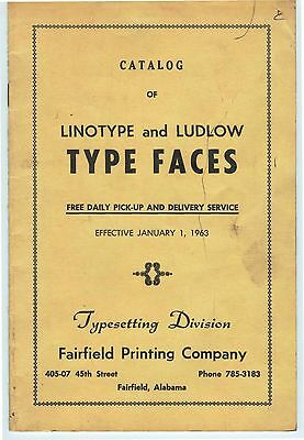 1963 Fairfield Alabama FAIRFIELD PRINTING COMPANY catalog of linotype typefaces