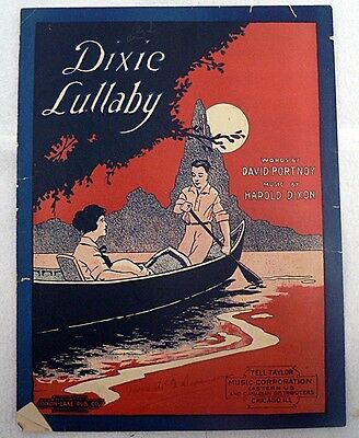 """Sheet Music """" Dixie Lullaby """" Copyright 1919"""