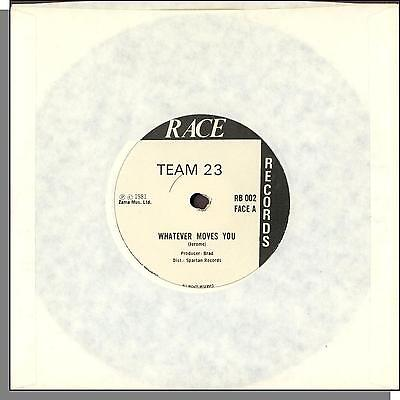"""Team 23 - Whatever Moves You + Move Into The Rhythm - 1981 7"""" 45 RPM Single!"""