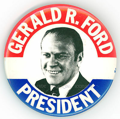 """* Outstanding  ~ """" GERALD R. FORD / PRESIDENT """" ~ 1976 Campaign Button"""