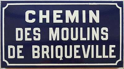 French enamel steel road street sign plaque Chemin des Moulins de Briqueville