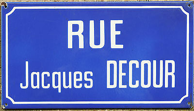 French enamel street road sign Rue Jacques Decour writer Resistance Nazis killed
