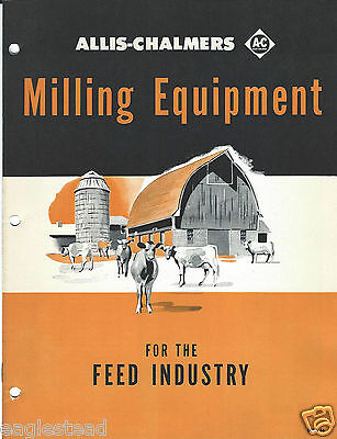 Equipment Brochure - Allis-Chalmers - Milling Feed Industry - c1950's (E3030)