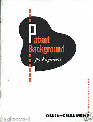 Technical Paper - Allis-Chalmers - Patent Background for Engineers 1951 (E3140)