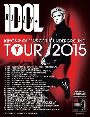 """Billy Idol """"kings & Queens Of The Underground Tour 2015"""" European Concert Poster"""