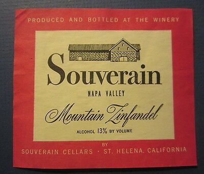 Old - SOUVERAIN Napa Valley Mountain ZINFANDEL - WINE LABEL -  St Helena CA.