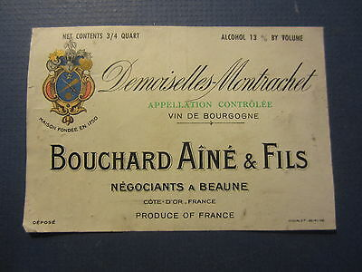 Old Demoiselles Montrachet French WINE LABEL - Bouchard Aine & Fils - Cote D'or