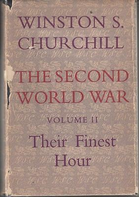 The Second World War Vol 2 - Their Finest Hour : Winston S Churchill