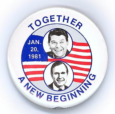 """*  Bold  ~  """" TOGETHER A NEW BEGINNING """"  ~  1981 Inaugural Button"""