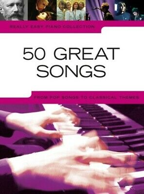 Really Easy - 50 Great Songs Piano Book *NEW* Sheet Music, Popular, Classical