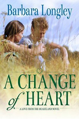 A Change of Heart (Perfect, Indiana: Book Three) By  Barbara Longley