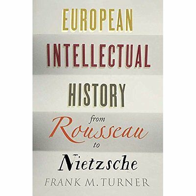European Intellectual History from Rousseau to Nietzsch - Paperback NEW Turner,