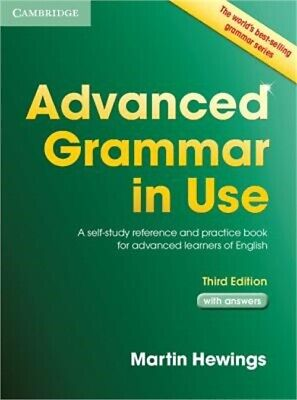 Advanced Grammar in Use with Answers: A Self-Study Reference and Practice Book f