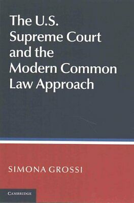 The US Supreme Court and the Modern Common Law Approach 9781316612866