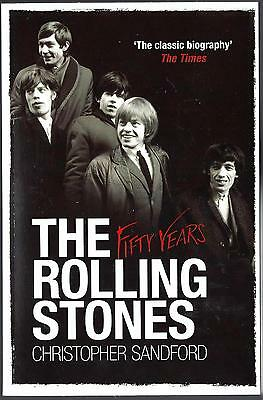 THE ROLLING STONES / FIFTY YEARS by Christopher Sandford (Paperback, UK, 2012)