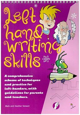 Left Hand Writing Skills: A Comprehensive Scheme of Techniques and Practice for