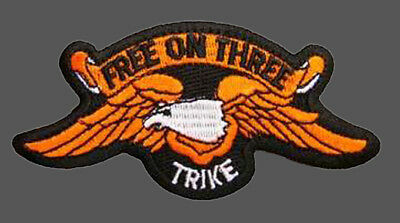 Trike Free On Three Embroidered Biker Patch