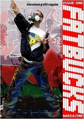 FATBUCKS GRAFFITI MAGAZINE ISSUE 1 - U.K GRAFFITI ART MAG - Published in 2004