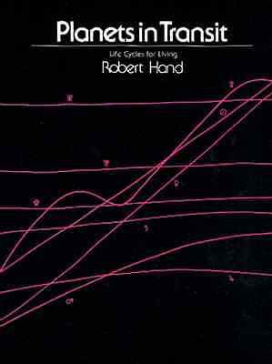 Planets in Transit: Life Cycles for Living - Paperback NEW Hand, Robert 1997-01-