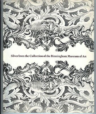 1982 exhibit catalog silver @ Birmingham Alabama Museum of Art AMERICAN EUROPEAN
