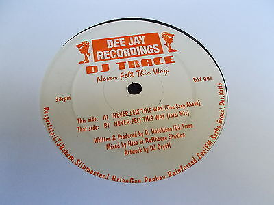 "DJ Trace Never Felt This Way 12"" Dee Jay Recordings 1993"