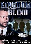 KINGDOM OF THE BLIND William Peterson NEW THRILLER DVD