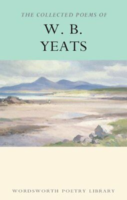 The Collected Poems of W.B.Yeats by W. B. Yeats 9781853264542 (Paperback, 2000)