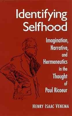Identifying selfhood - Hardcover NEW Henry Isaac Ven 2000-09-28