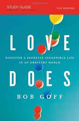 LOVE DOES STUDY GUIDE PB - Paperback NEW BOB GOFF (Autho 2013-12-31