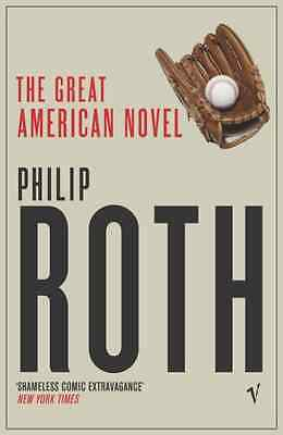 The Great American Novel - Roth, Philip NEW Paperback 6 April 2006