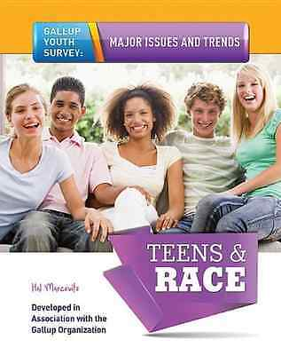 Teens & Race (Gallup Youth Survey: Major Issues and Tre - Library Binding NEW Ha