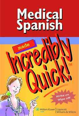 Medical Spanish Made Incredibly Quick! (Incredibly Easy - Spiral-bound NEW Sprin