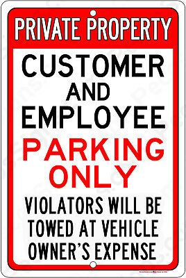 """Private Property Customer Employee Parking Aluminum Sign 8"""" x 12"""" Made in USA"""