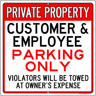 """Private Property Customer Employee Parking Aluminum Sign 12"""" x 12"""" Made in USA"""