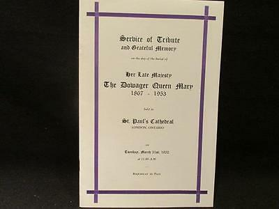 Service of Tribute & Grateful Memory Her Late Majesty Dowager Queen Mary 1953