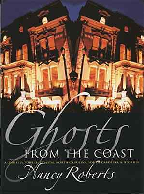 Ghosts from the Coast - Paperback NEW Nancy Roberts(A 2001-10-31