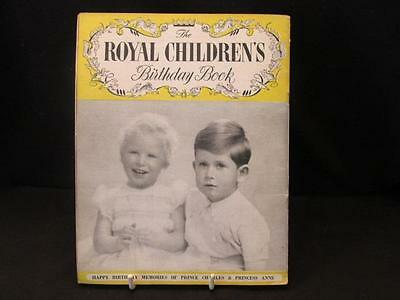 Royal Children's Birthday Book Prince Charles & Princess Anne Pitkin 1953