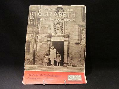 Our Gracious Queen Elizabeth & Her Daughters 1937 Magazine Coronation