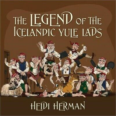 The Legend of the Icelandic Yule Lads (Paperback or Softback)