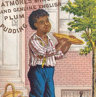 ca 1880 Black Boy Atmore Mince Meat Plum Pudding Pie old Advertising Trade Card