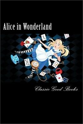 Alice in Wonderland: : The Complete Collection with Quiz and Study Guide (Illust