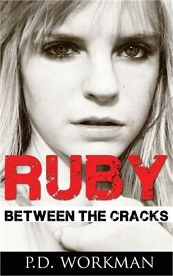 Ruby, Between the Cracks (Hardback or Cased Book)