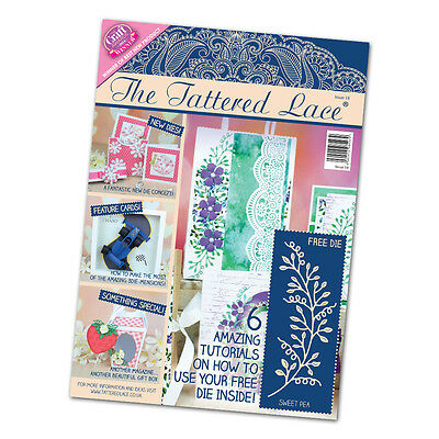 Tattered Lace - Magazine Issue 18 + Free Sweet Pea Die - by Stephanie Weightman